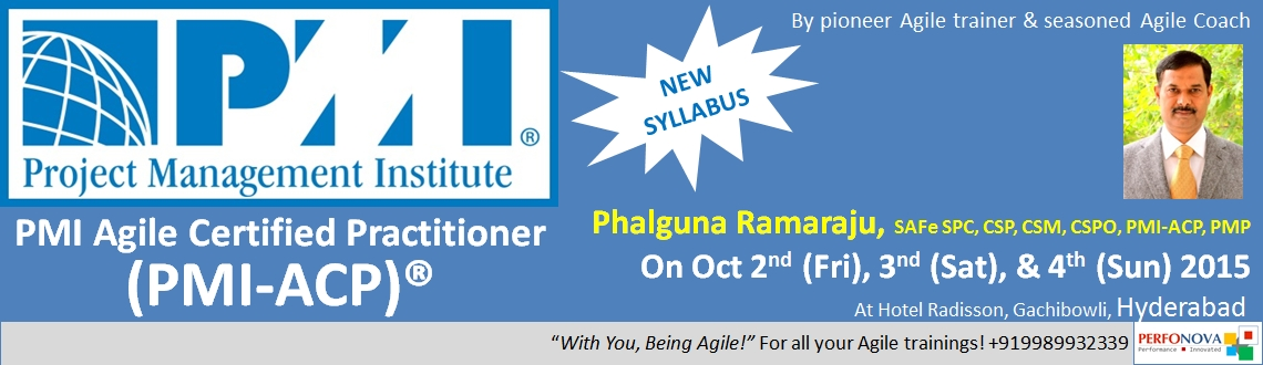 Book Online Tickets for PMI Agile (PMI-ACP) workshop in Agile Pr, Hyderabad. Know your trainer before you decide!