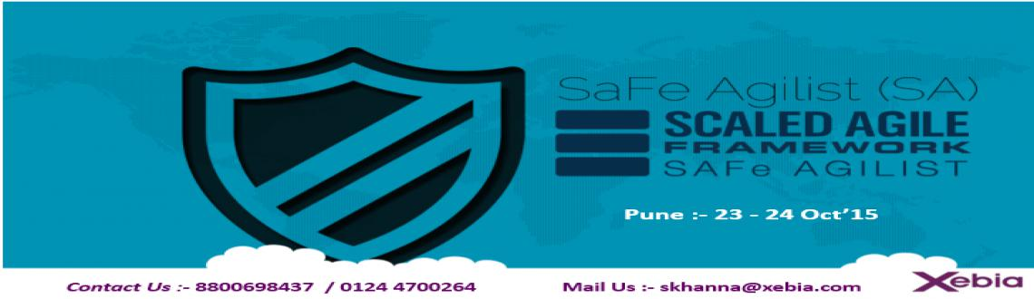 Book Online Tickets for SAFe Agilist (SA) | 23-24 Oct 2015 | Pun, Pune. Safe Agilist Training 