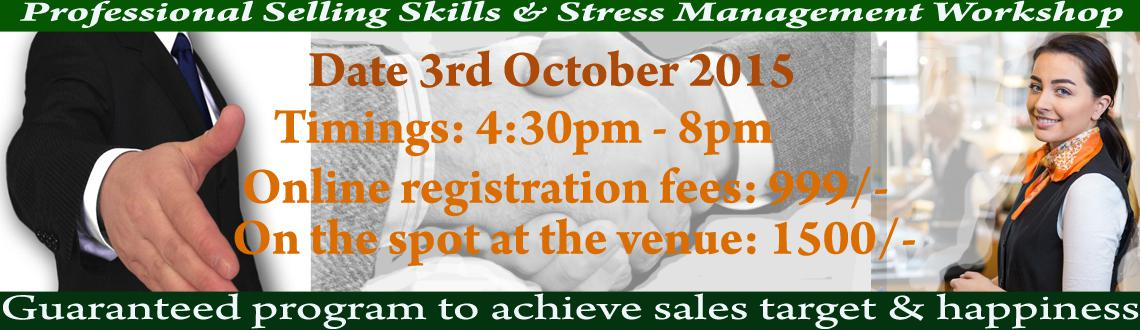 Professional Selling Skills and Stress Management Workshop