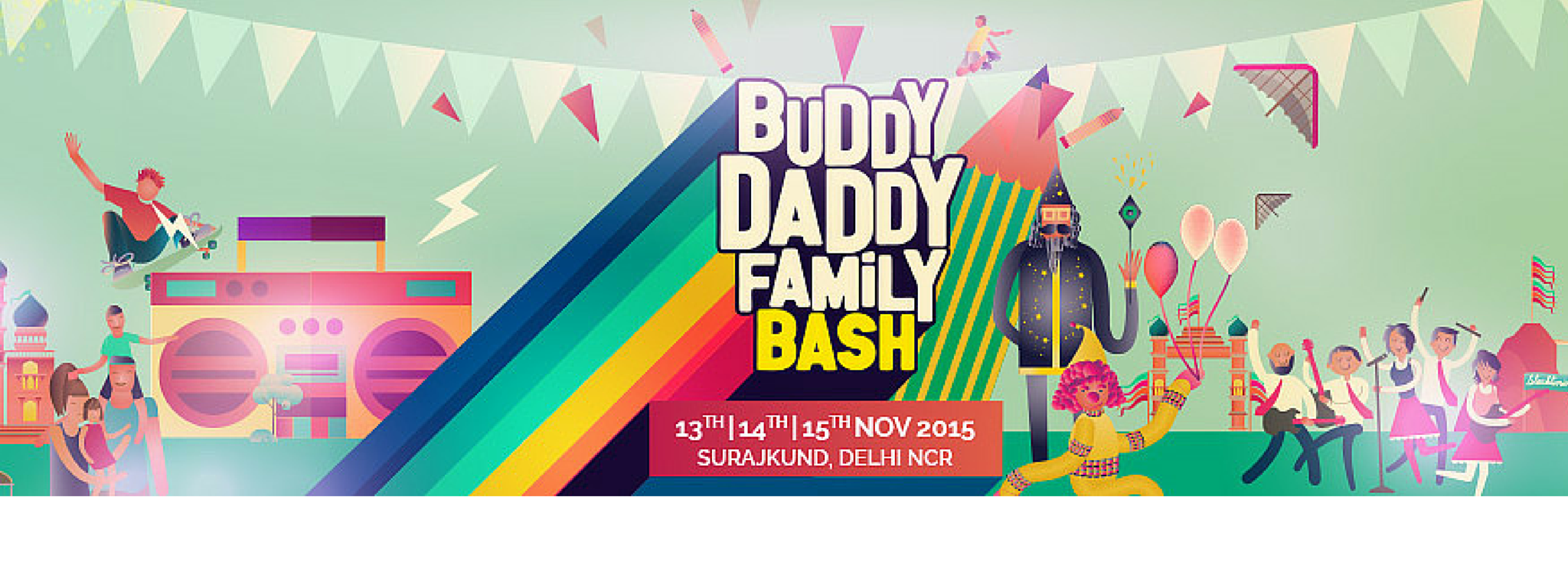 BuddyDaddy Family Bash is Indias FIRST LIVE Entertainment  Family Festival