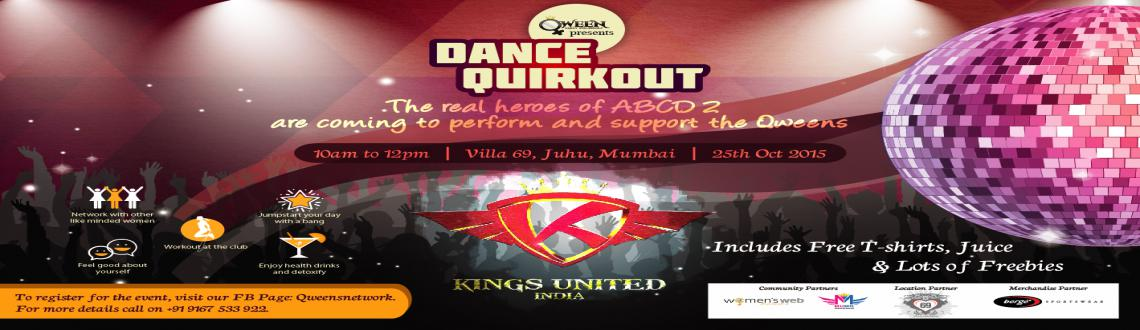 Book Online Tickets for Dance Quirkout by Qween, Mumbai. Qween- Meet Yourself presents high energy morning dance quirkout with the real heroes of ABCD2- KINGS United INDIA who are also Bronze Medalist at World Hip Hop Championship! Come jump start your day with a bang, feel good about yourself, enjoy healt