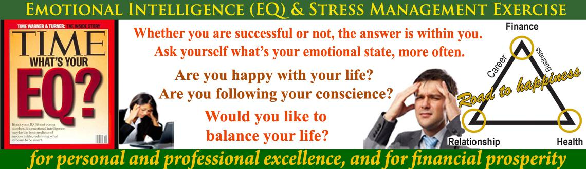 Book Online Tickets for Emotional Intelligence (EQ) and Stress M, Hyderabad. Emotional Intelligence (EQ) and Stress Management Exercise Workshop: