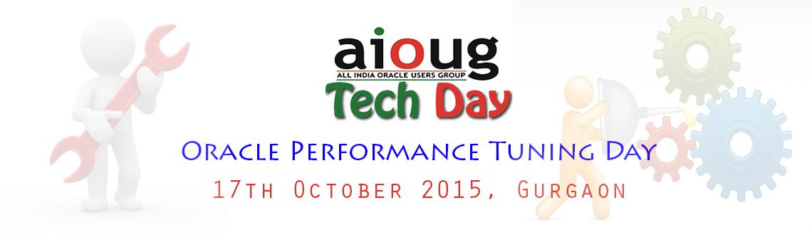 Oracle Performance Tuning Day - Gurgaon