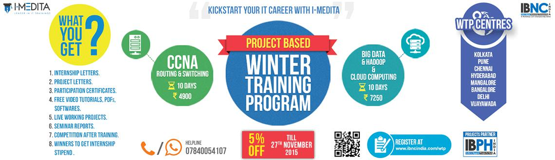 I-Medita Learning Solutions Pvt. Ltd. has introduced Winter Training Program on Cisco CCNA and Cloud Computing and BIG Data Hadoop.