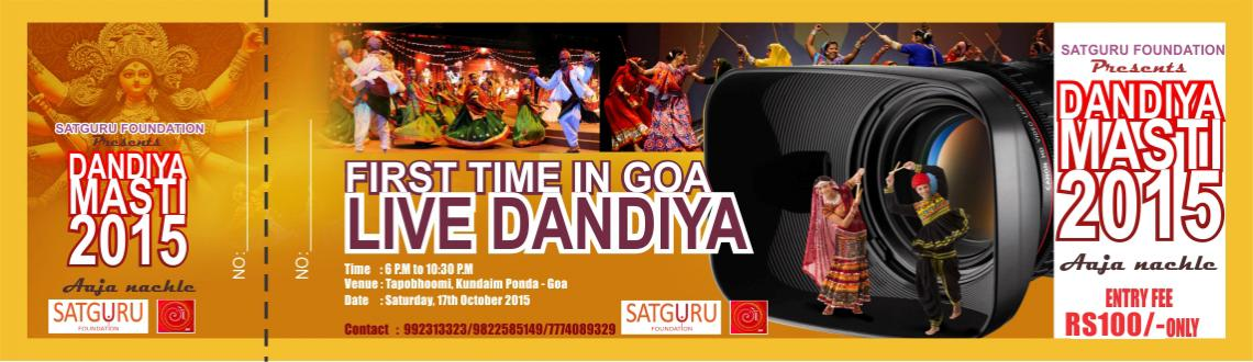 The page for dandiya raas in goa to be held on 17th oct 2015 at tapobhoomi kundaim goa.