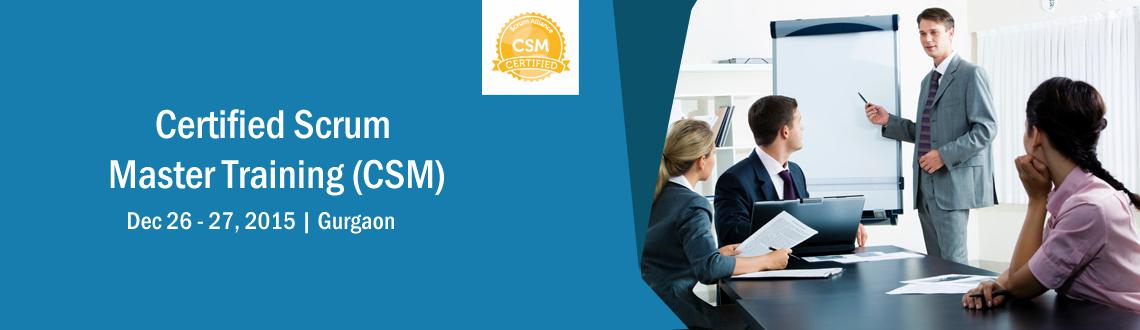 Certified Scrum Master (CSM) Workshop-Delhi NCR Dec 2627
