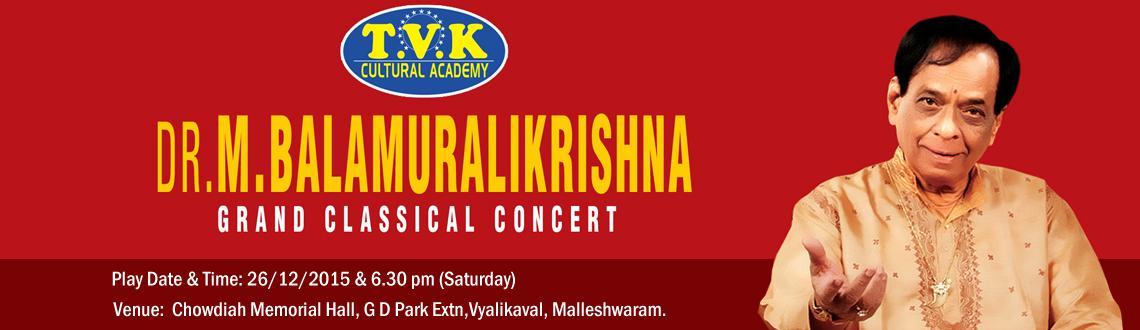 Dr.Balamuralikrishnas Classical Concert