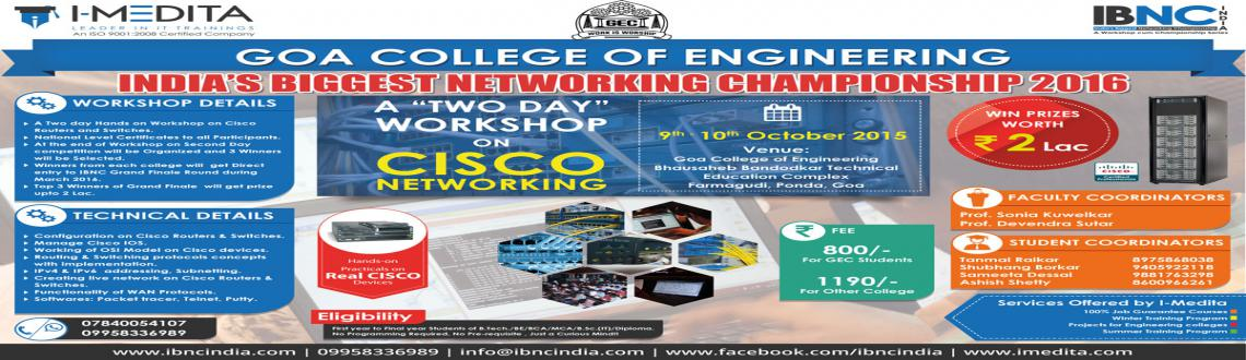 IBNC-2016 : 2 Days Cisco Networking Workshop at Goa College of Engineering, Goa