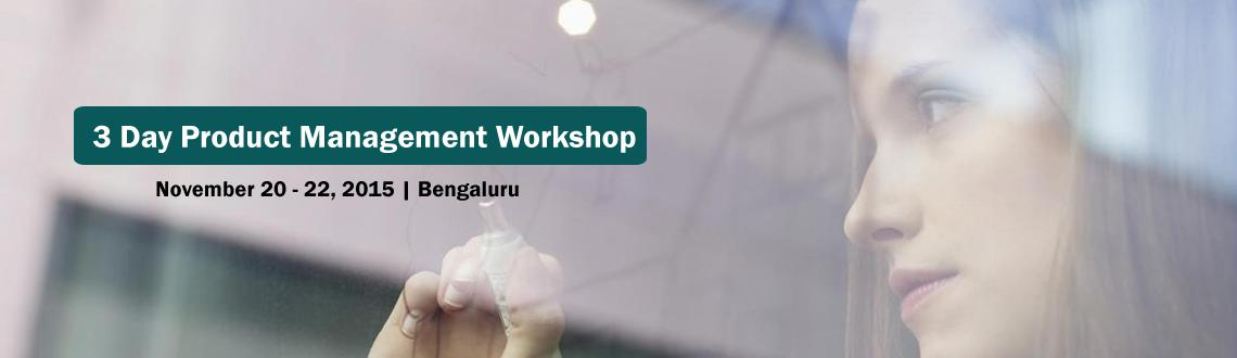 3 Day Product Management Workshop In Bangalore