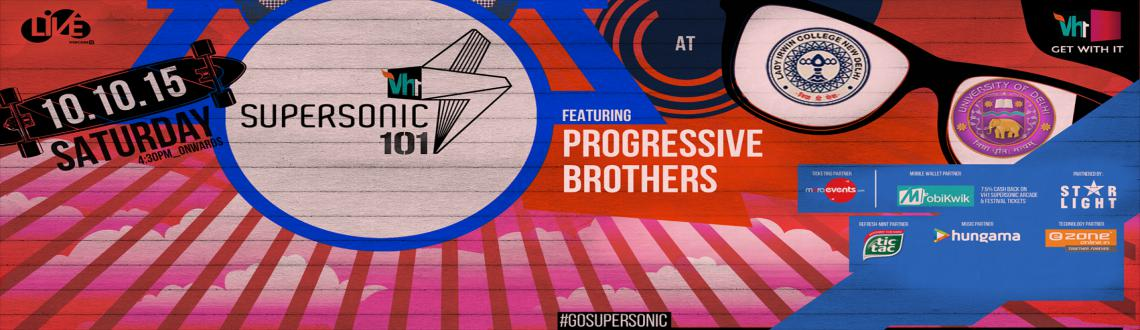 VH1 SUPERSONIC 101 featuring PROGRESSIVE BROTHERS