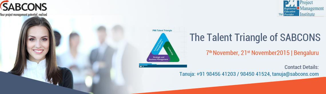 Book Online Tickets for The Talent Triangle - Rapport Building f, Bengaluru. The Talent Triangle  What are the skills required of a highly effective Manager?  Yes, you got it right!  Gone are the days when technical skills were enough! Companies are seeking added skills inLeadershipand Busi