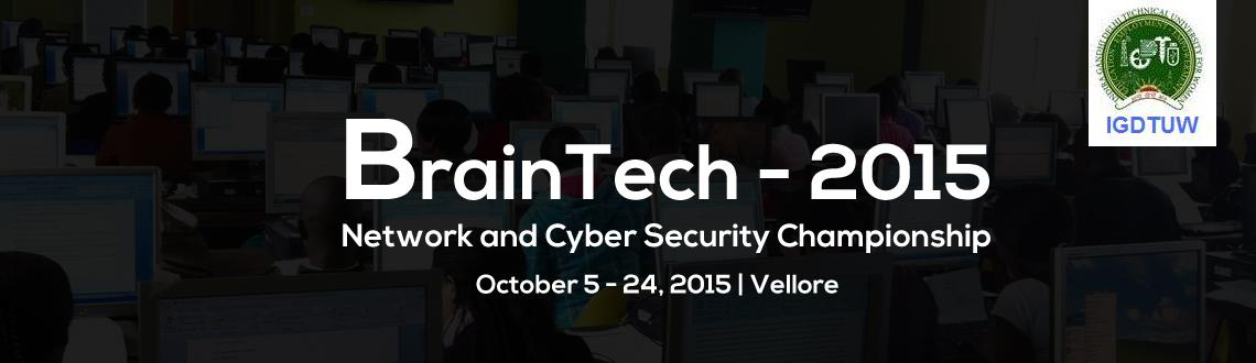 BrainTech Network and Cyber Security Championship at VIT Vellore on 23rd and 24th October 2015