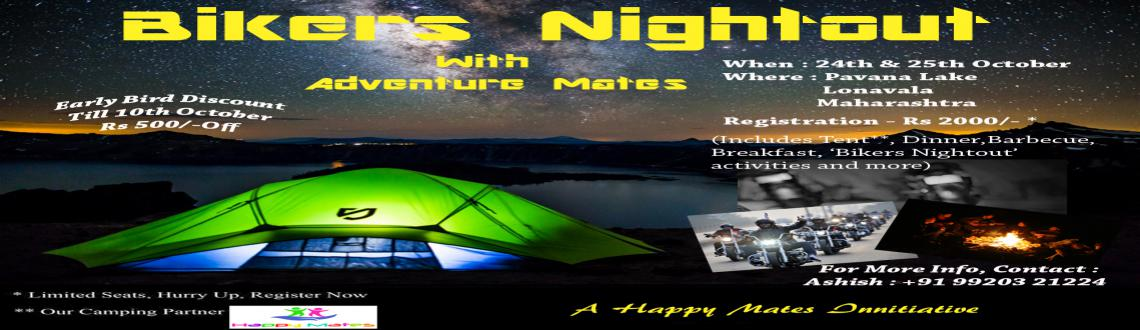 Book Online Tickets for Bikers Nighout With HappyMates , Mumbai. WOO HOO 