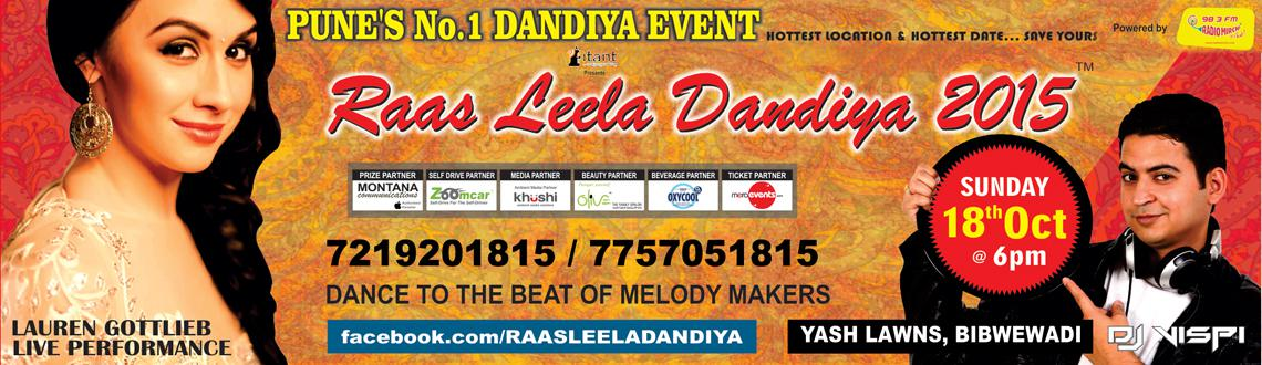 Book Online Tickets for RAAS LEELA DANDIYA 2015, Pune. 