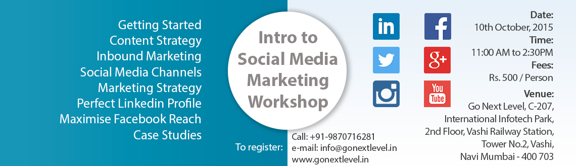 Social Media Marketing Workshop for Entrepreneurs - 10th Oct 2015