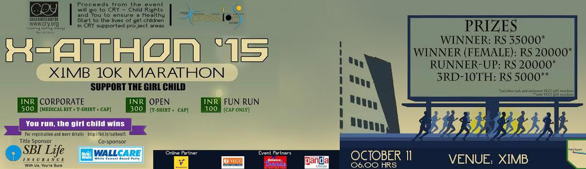 "Book Online Tickets for  X-athon , Bhubaneswa. To make XPRESSIONS larger than ever, this year we are back with ""X-ATHON'15, You Run. The Girl Child Wins"" prior to the main event. The marathon is an endeavour on our part to give back to the society in the"