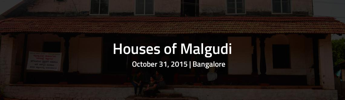 Houses of Malgudi : Part I.