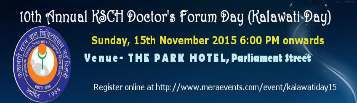 10th Annual  KSCH Doctors Day (Kalawati Day) 15th, Nov, 2015