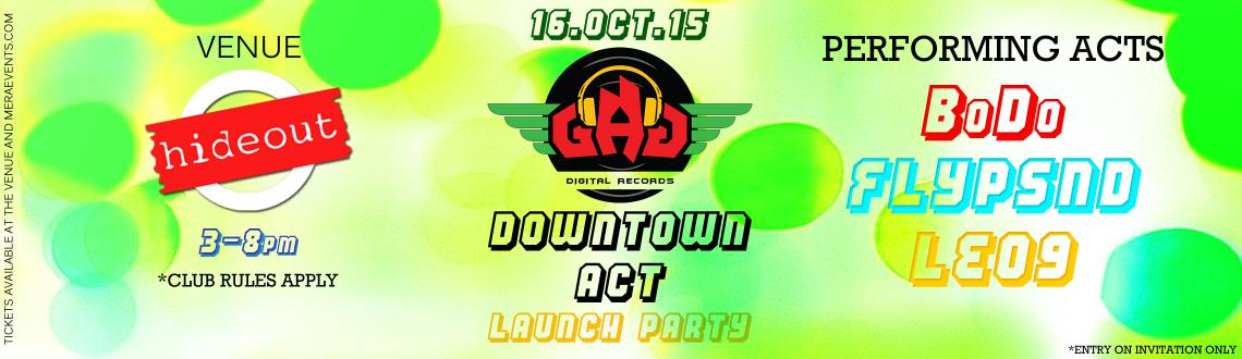 GDR DOWNTOWN ACT