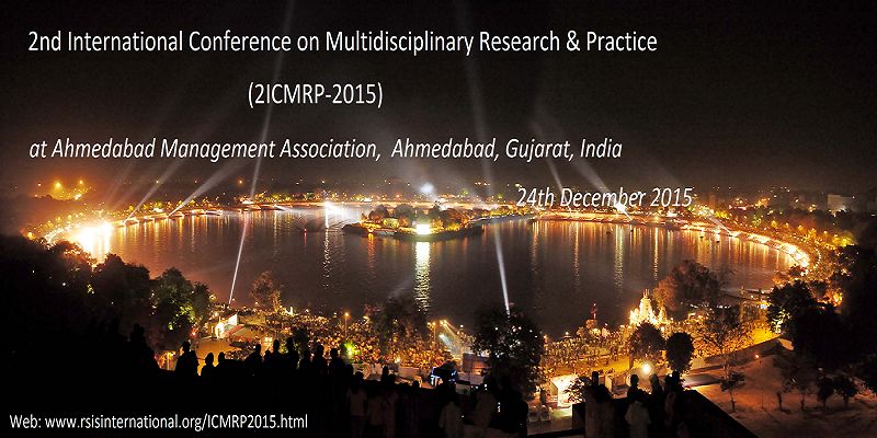 2nd International Conference on Multidisciplinary Research  Practice (ICMRP-2015)