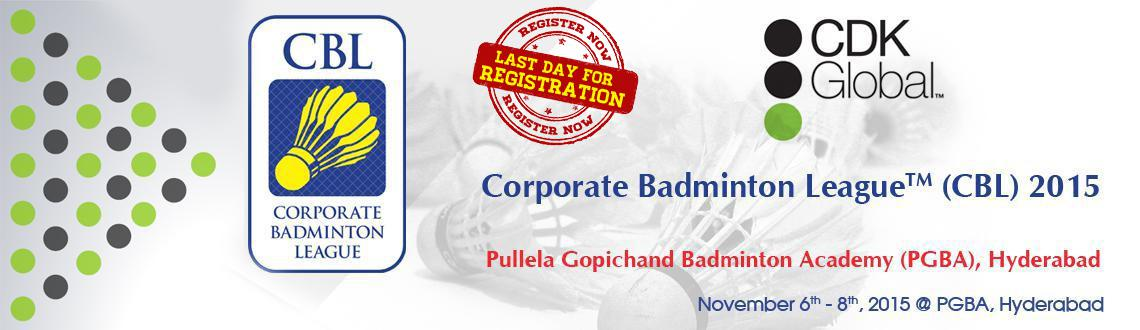 Book Online Tickets for CDK Global Corporate Badminton League 20, Hyderabad. Draws and Schedule - CDK Global Corporate Badminton League 2015 (CBL):