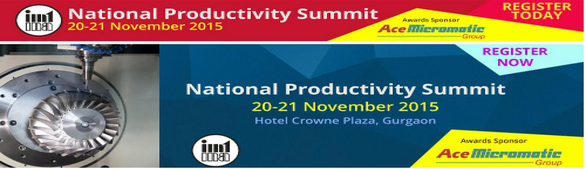 Increase Productivity Attend National Productivity Summit 2015