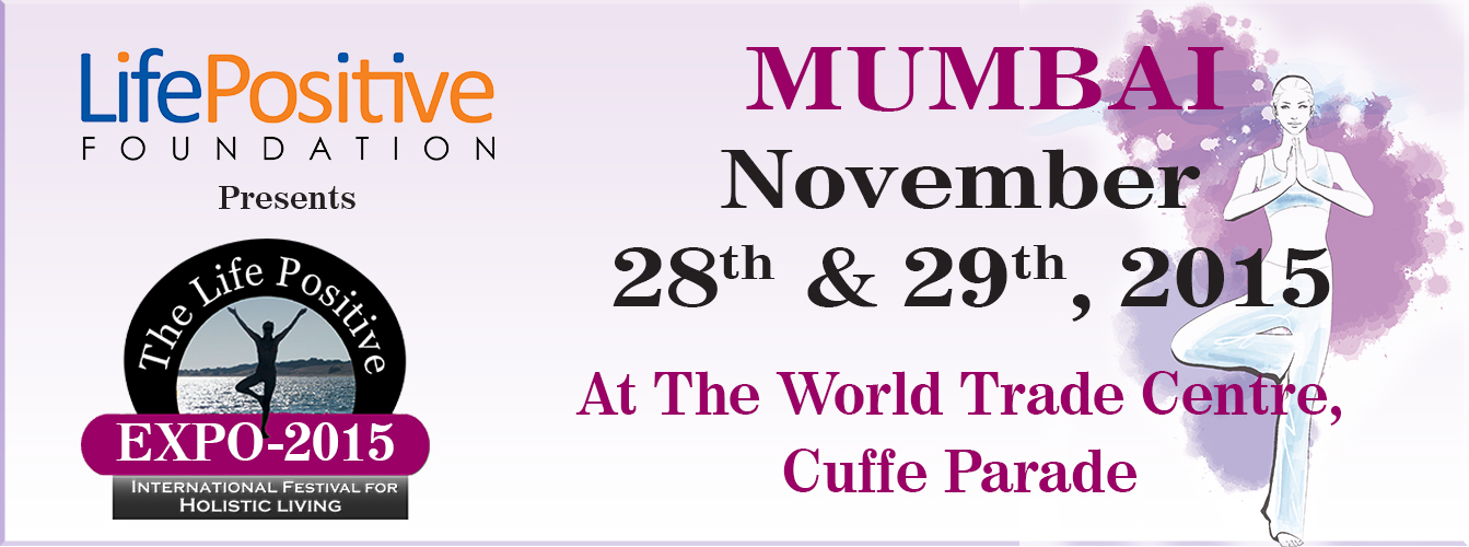 The Life Positive Expo - Mumbai