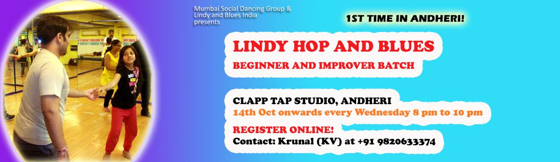 LINDY HOP AND BLUES Beginner and Improver Batch: ANDHERI