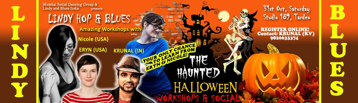 INTERNATIONAL TEACHERS - THE HALLOWEEN WORKSHOPS AND SOCIAL - LINDY HOP, SWING AND BLUES