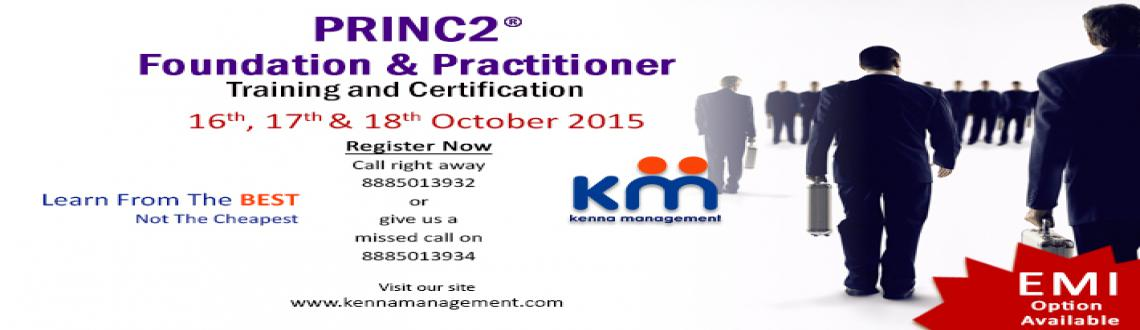 Prince2 Foundation  Practitioner Training and Certification batch on 16th, 17th, 18th October 2015