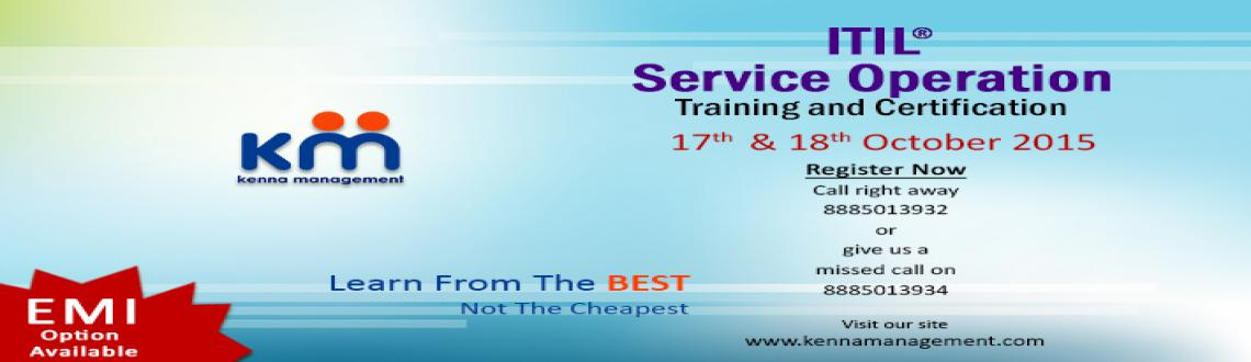 ITIL Service Operations Training and Certification batch on 17th-18th October 2015