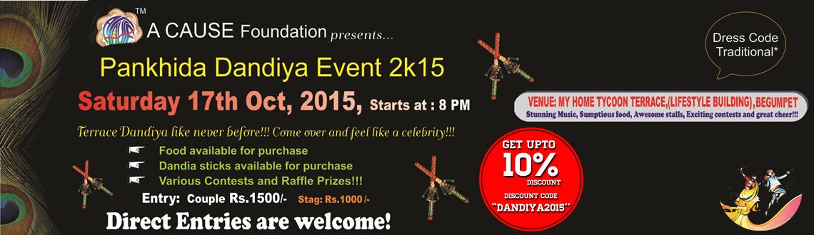 Book Online Tickets for Pankhida Dandiya Event 2k15, Hyderabad.