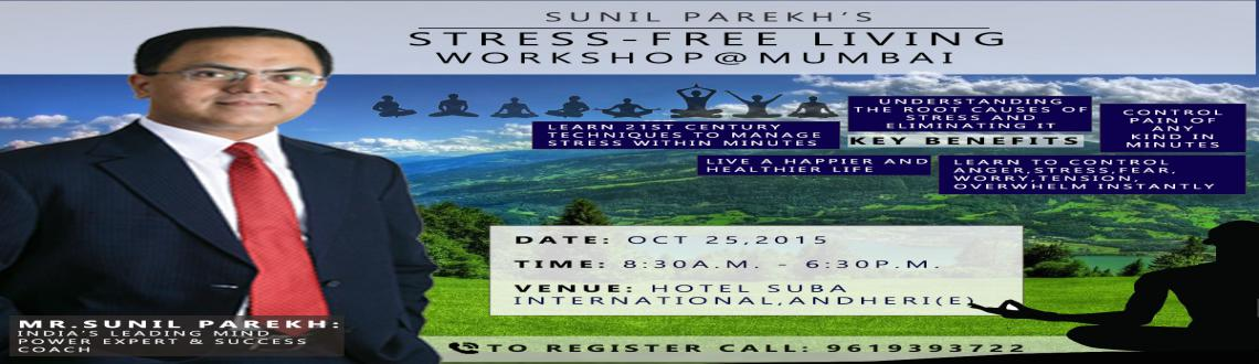 Stress Free Living Workshop @ Mumbai