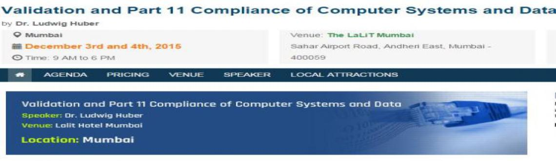 2-day In-person Seminar on Validation and Part 11 Compliance of Computer Systems and Data at Mumbai, India