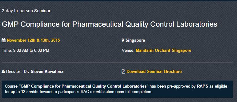 Singapore Conference on Good Manufacturing Practice Compliance for Pharmaceutical Quality Control Laboratories