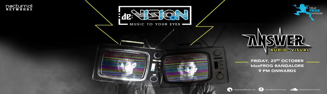 blueFROG Bangalore presents De:Vision ANSWER Audio Visual