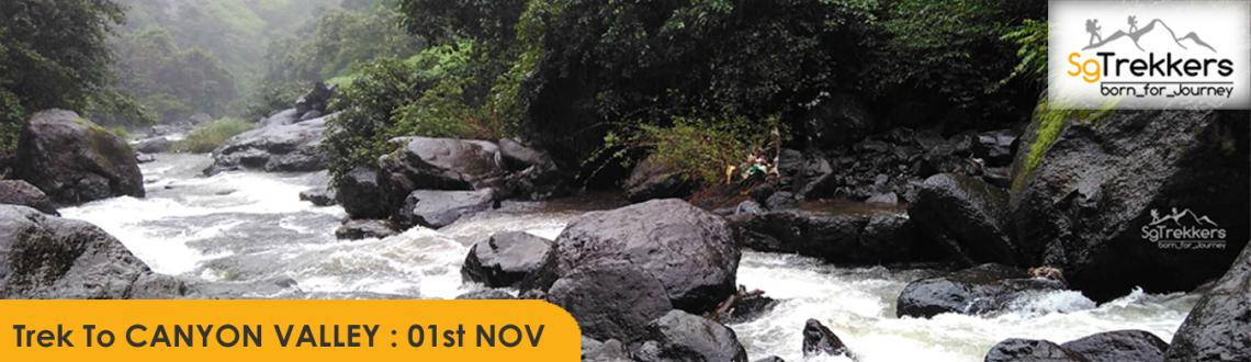 Book Online Tickets for SG : Trek To CANYON VALLEY : 01st NOV, . 