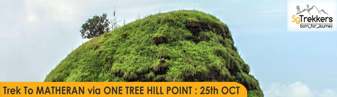 Book Online Tickets for SG : Trek To MATHERAN via ONE TREE HILL , . Trek To MATHERAN via ONE TREE HILL POINT