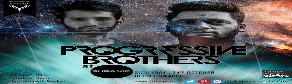 Sura Vie Delhi Reloded Saturday Night with Progressive Brothers