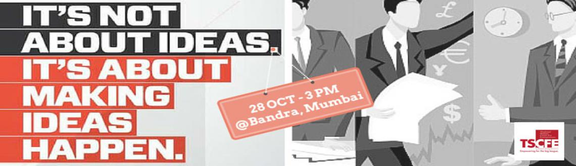 Book Online Tickets for Making Ideas Happen for StartUps, Mumbai. MAKE IDEAS HAPPEN – DO IT NOW ! Most executives, many scientists, and almost all business school graduates believe that if you analyze data, this will give you new ideas. Unfortunately, this belief is totally wrong. The mind can only see what