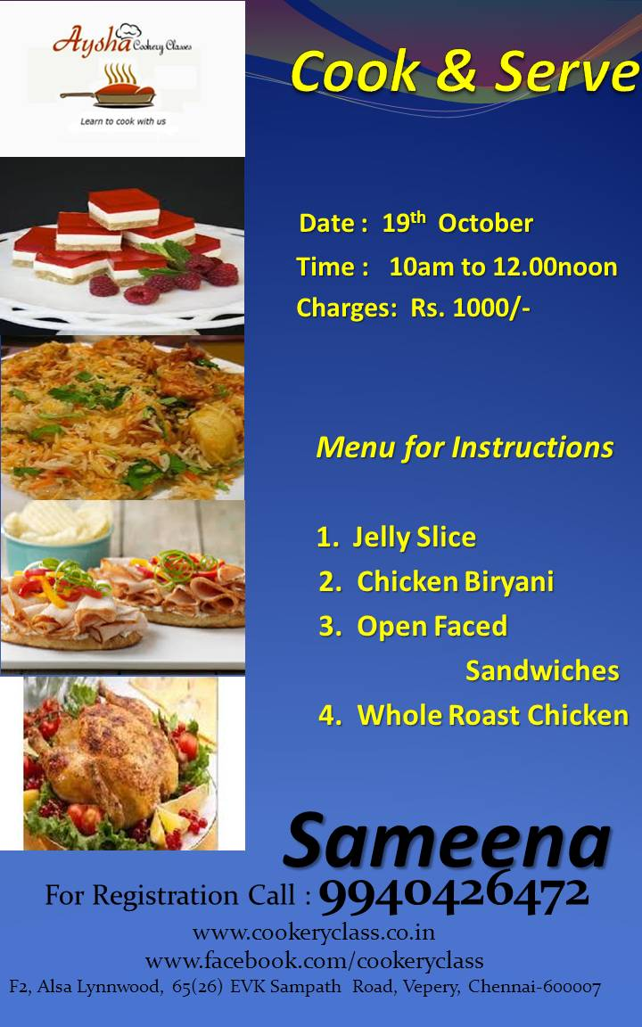 Book Online Tickets for Cook  Serve, Chennai. Cooking Classes exclusively for Ladies in chennai.