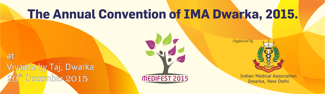 Book Online Tickets for Annual convention of IMA Dwarka Medifest, NewDelhi.