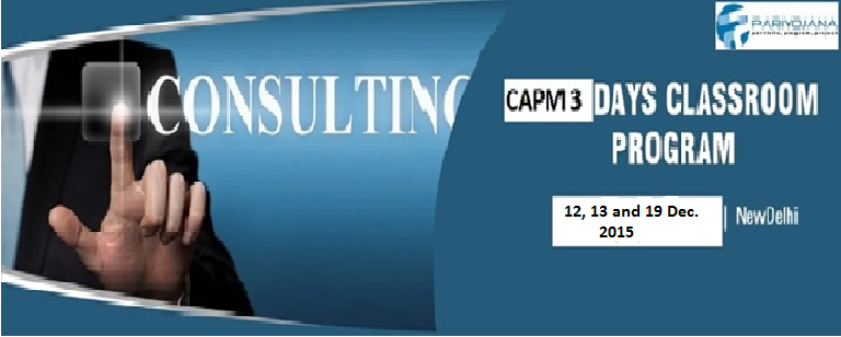 CAPM DELHI Dec.2015 CLASSROOM TRNG 3 DAYS