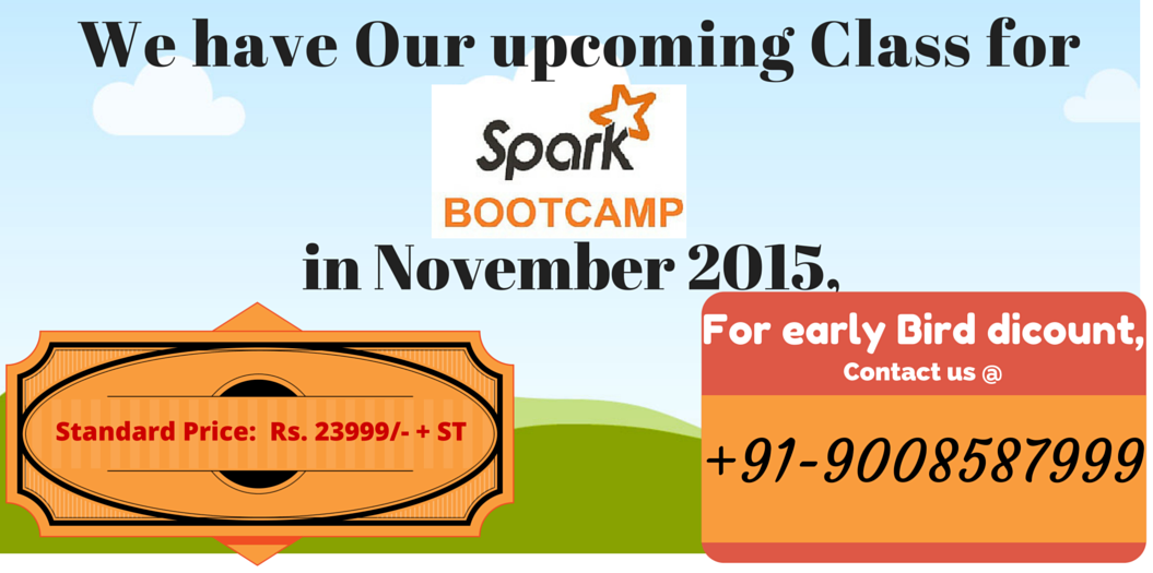 Book Online Tickets for Apache Spark Training at Delhi- NCR ( Cl, NewDelhi. Apache Spark (Classroom and online) Training are open for November  