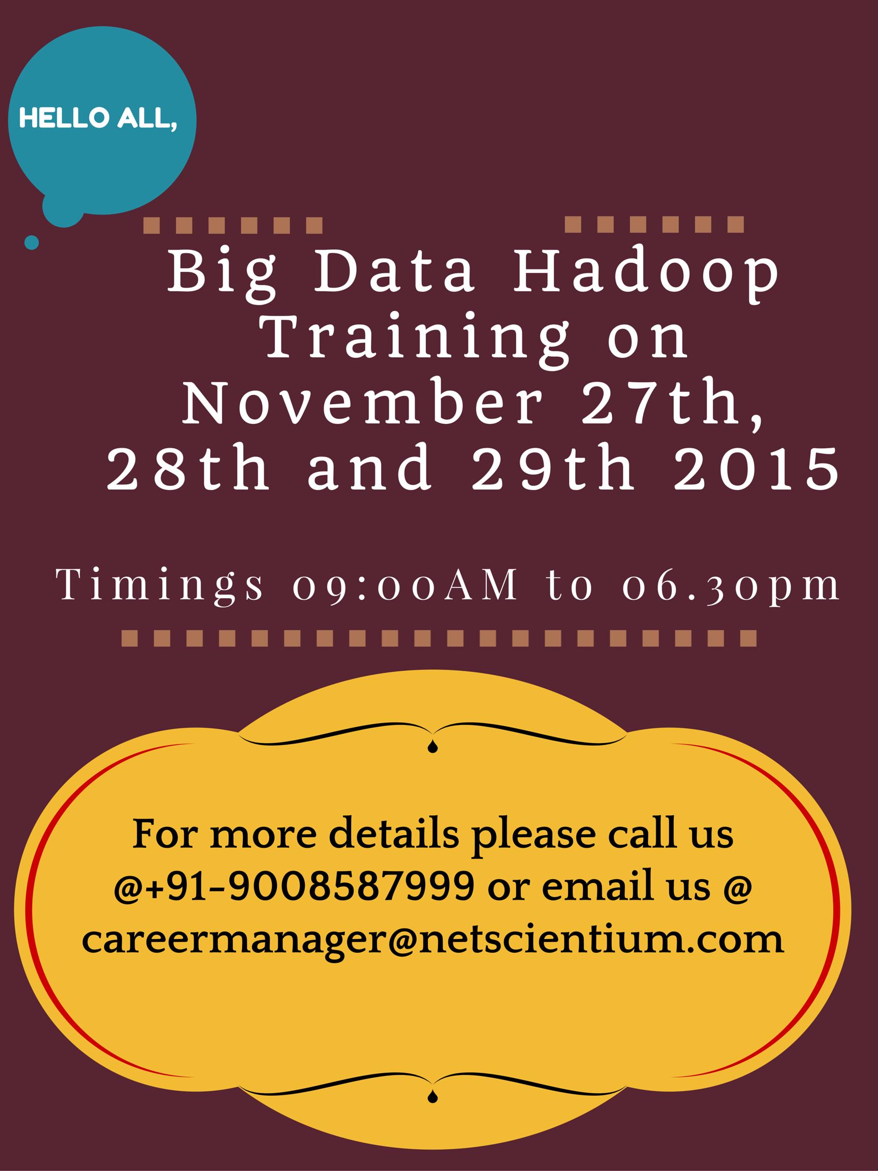 Book Online Tickets for Big Data Hadoop Training at Bangalore ( , Bengaluru.             Big Data Hadoop Trainingare open for registration