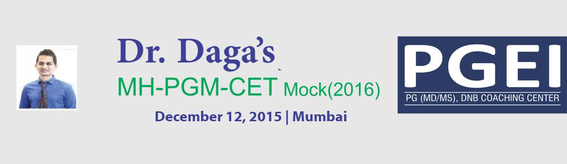 Book Online Tickets for Dr. Daga LIVE MHPGM-CET (2016) Mock @ Mu, Mumbai. 