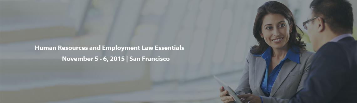 Human Resources and Employment Law Essentials
