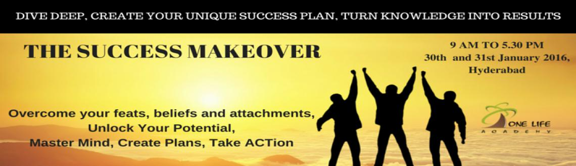 Book Online Tickets for The Success Makeover @ Hyd (2-Day BootCa, Hyderabad. Come and enjoy TIME & SPACE during this 2 Day Event.