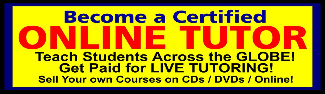 Become a Certified ONLINE TUTOR - Bangalore
