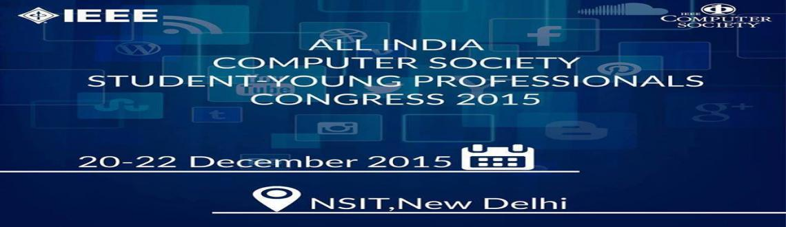 All India Computer Society Student Young Professional Congress 2015